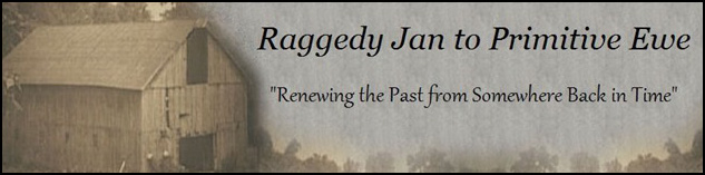 Raggedy Jan to Primitive Ewe
